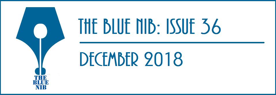 The Blue Nib: Issue 36 (December 2018)