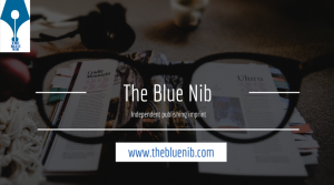 The Blue Nib: Issue 33