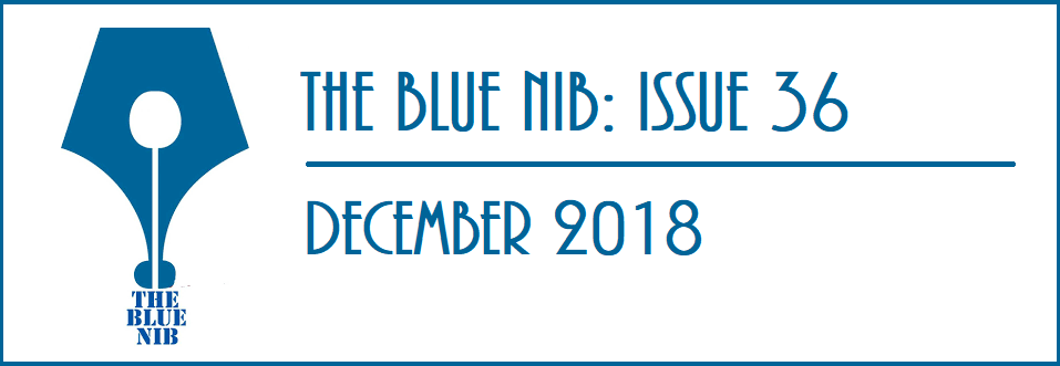 The Blue Nib: Issue 36 (December 2018)
