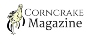 The Corncrake Magazine – Issue 11 –  Looking Back to Look Forward